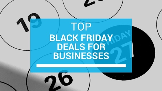 Top Black Friday Deals for Businesses
